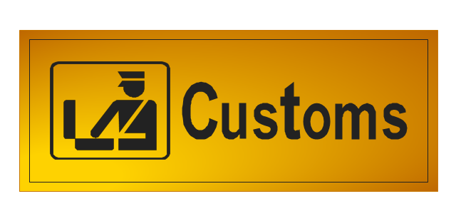 Customs sign, customs sign,