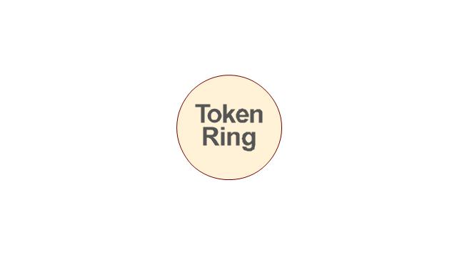 Token ring, token ring,